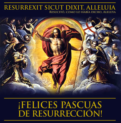 FELICES PASCUAS DE RESURRECCIN