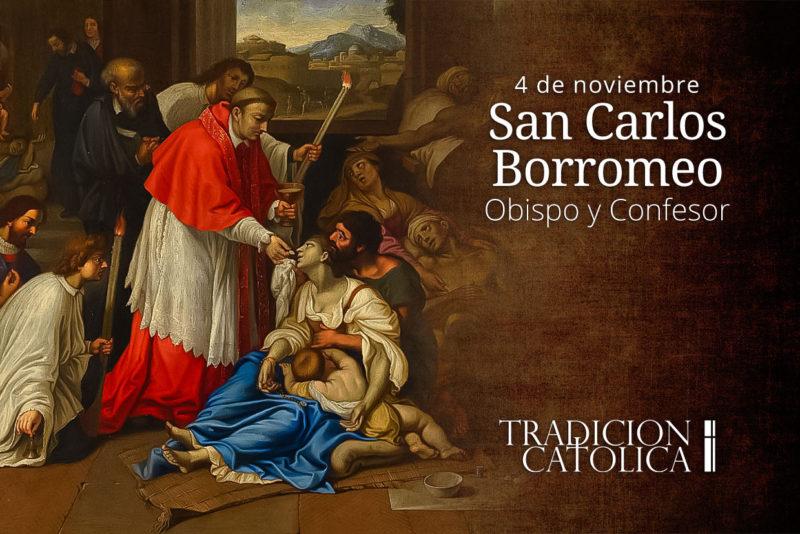 4 de Noviembre: San Carlos de Borromeo
