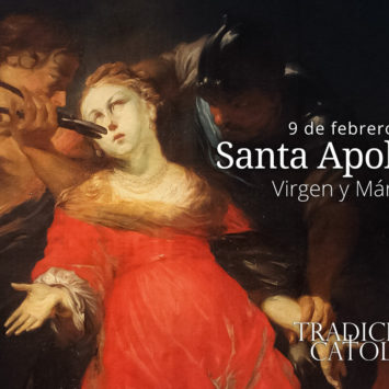 9 de febrero: Santa Apolonia