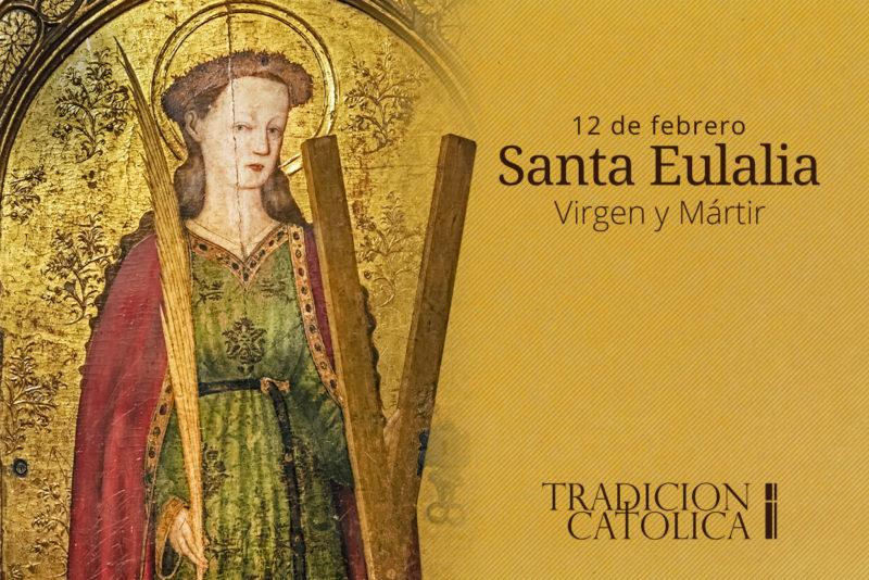 12 de febrero: Santa Eulalia