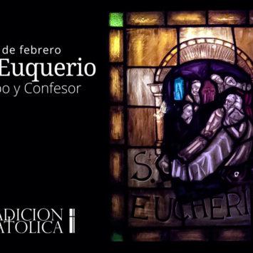 20 de febrero: San Euquerio