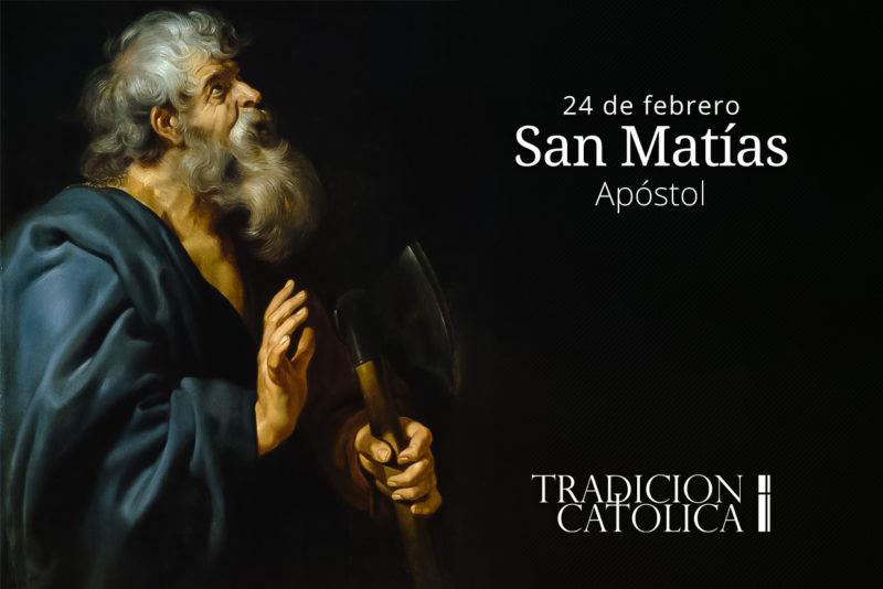 24 de febrero: San Matías