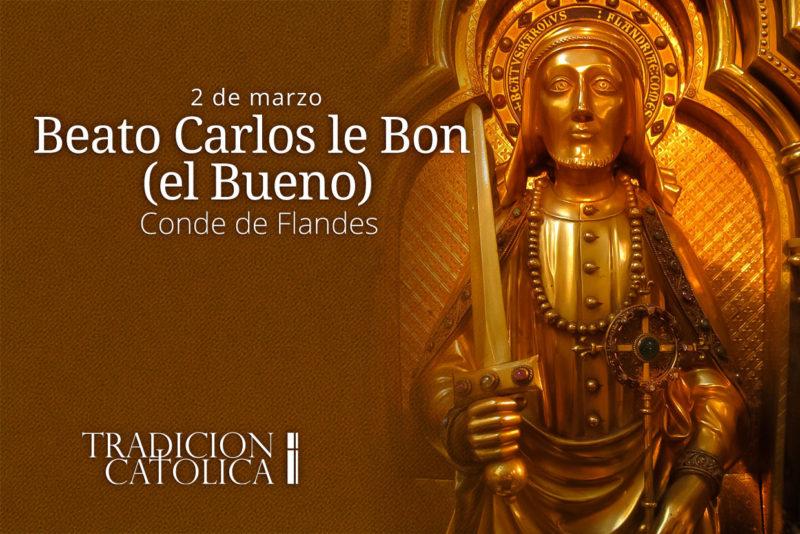 2 de marzo: Beato Carlos le Bon (el Bueno)