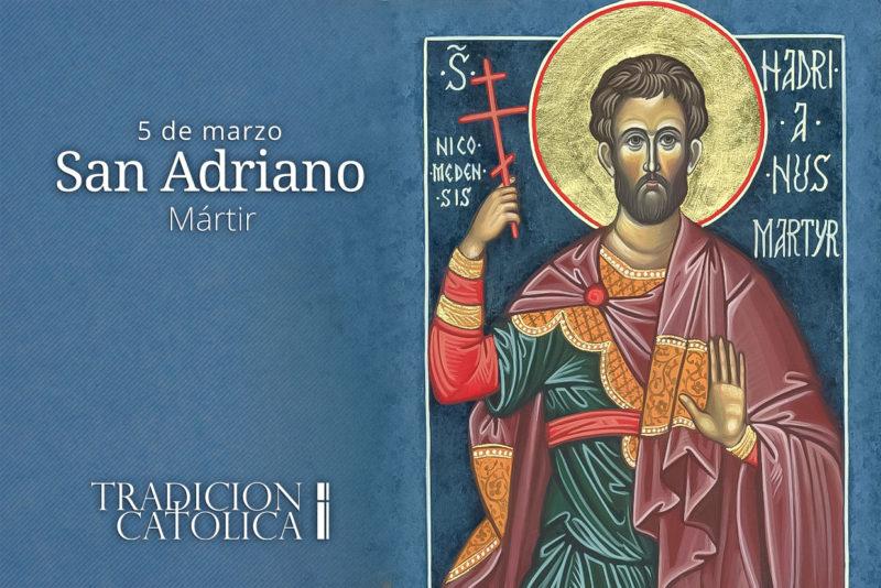 5 de marzo: San Adriano