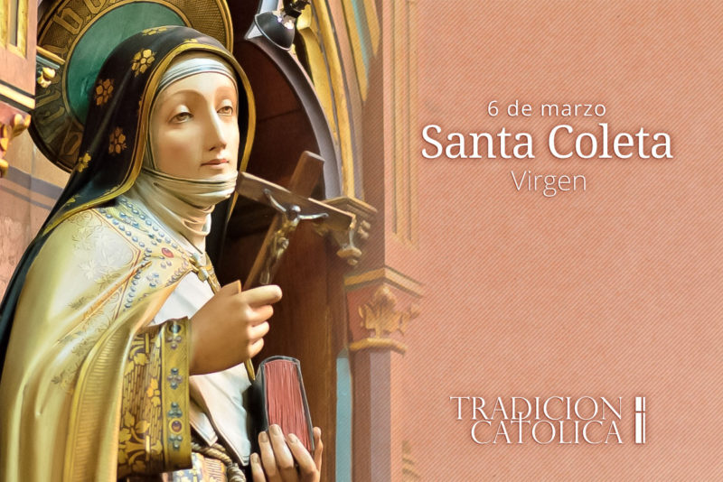 6 de marzo: Santa Coleta