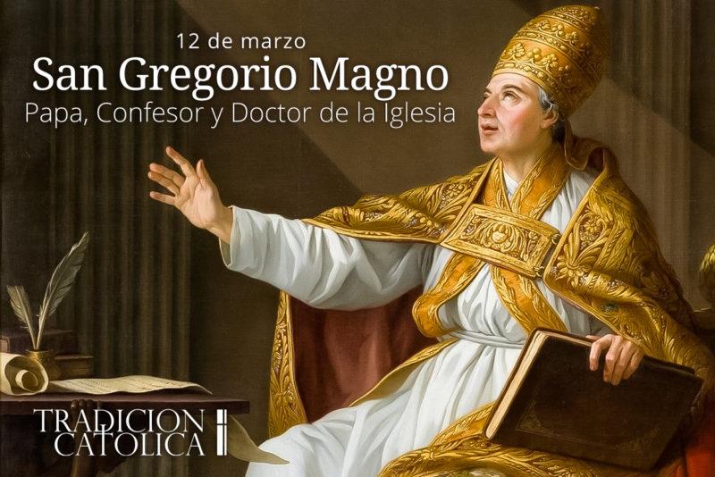 12 de marzo: San Gregorio Magno
