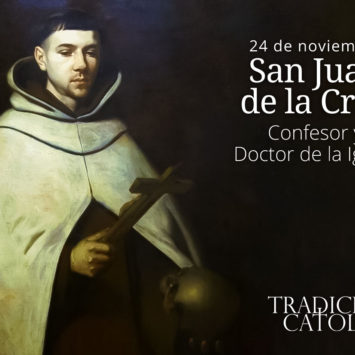 24 de Noviembre: San Juan de la Cruz