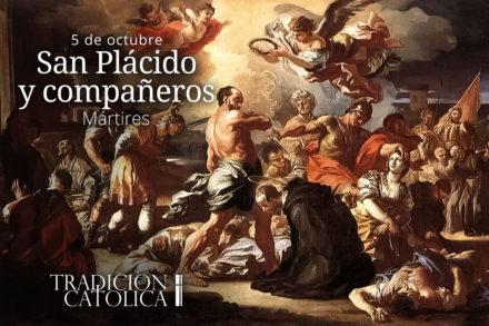 5 de octubre: San Plácido y sus compañeros