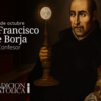 10 de octubre: San Francisco de Borja