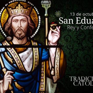 13 de octubre: San Eduardo
