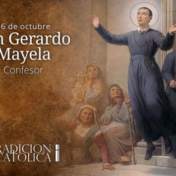 16 de octubre: San Gerardo Mayela