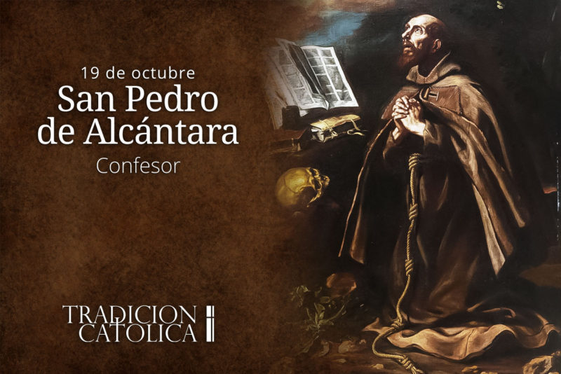 19 de octubre: San Pedro de Alcántara