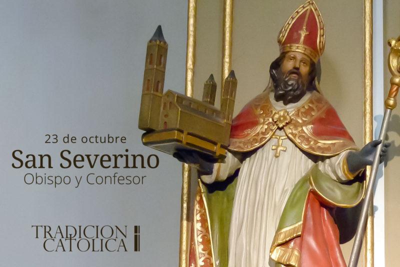 23 de octubre: San Severino