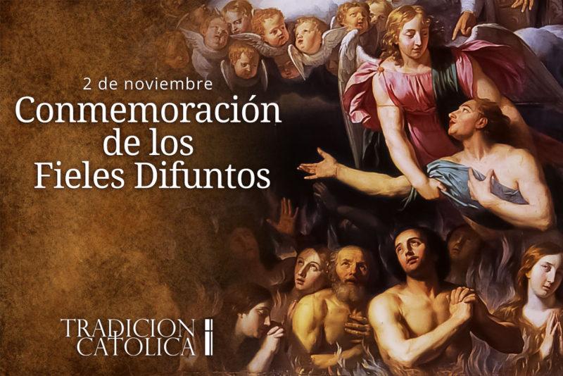 2 de Noviembre: Conmemoración de los Fieles Difuntos