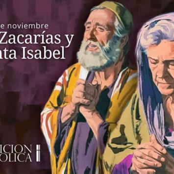 5 de noviembre: San Zacarías y Santa Isabel