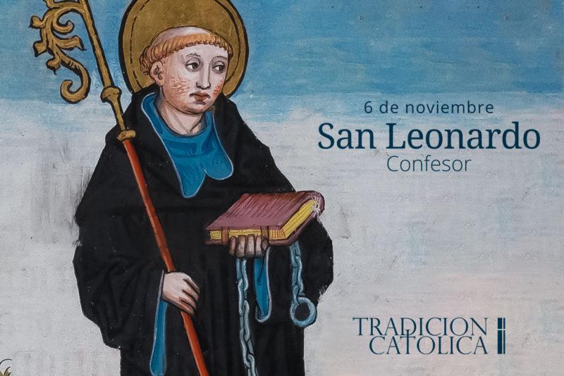 6 de noviembre: San Leonardo