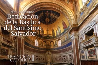 Dedicación de la Basílica del Santísimo Salvador