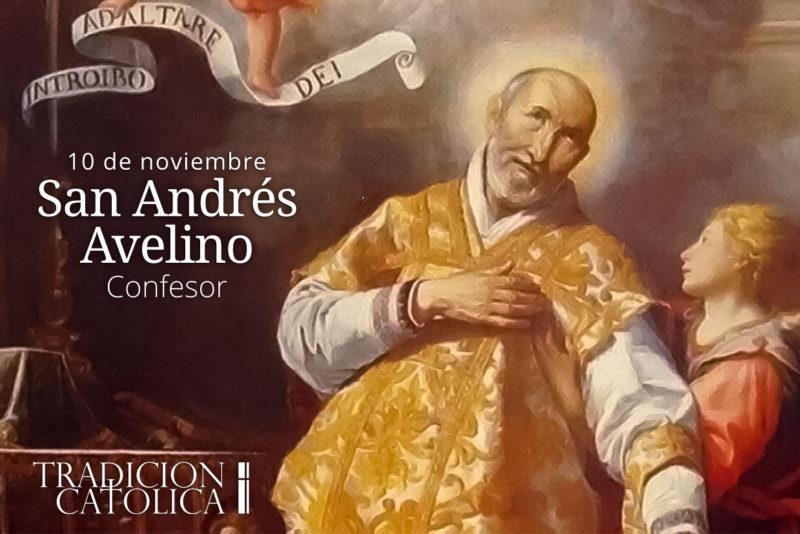 10 de Noviembre: San Andrés Avelino