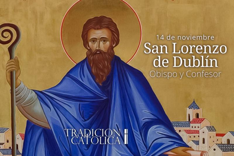 14 de noviembre: San Lorenzo de Dublín