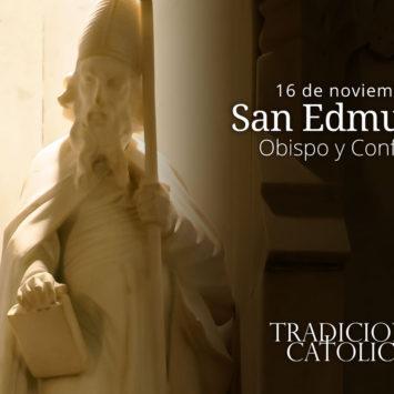 16 de noviembre: San Edmundo
