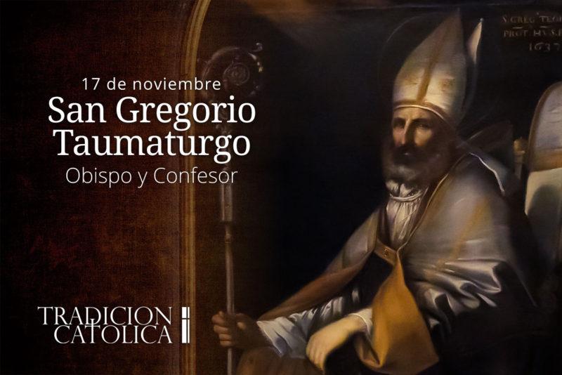 17 de noviembre: San Gregorio Taumaturgo