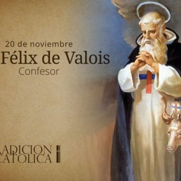 20 de noviembre: San Félix de Valois