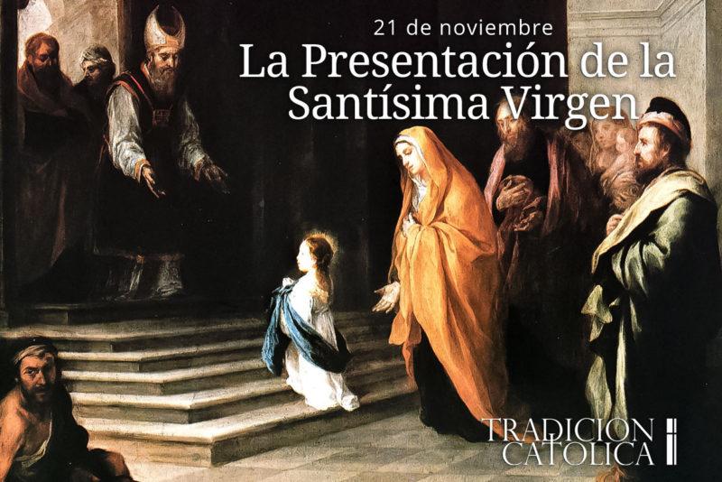 21 de noviembre: La Presentación de la Santísima Virgen