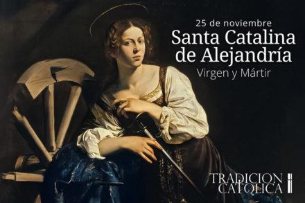 25 de Noviembre: Santa Catalina de Alejandría