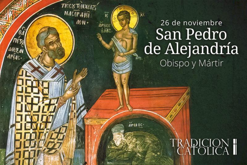 26 de Noviembre: San Pedro de Alejandría