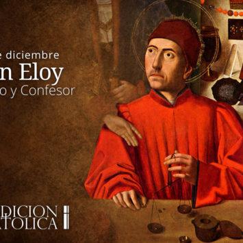 1 de Diciembre: San Eloy