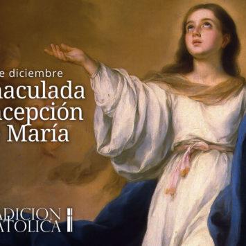 8 de diciembre: La Inmaculada Concepción de la Bienaventurada Virgen María