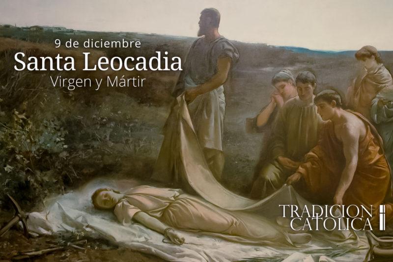 9 de diciembre: Santa Leocadia