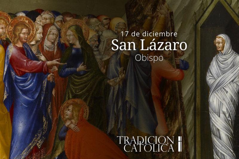 17 de diciembre: San Lázaro