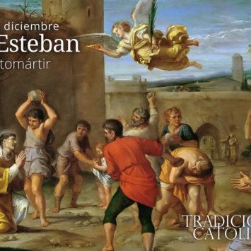26 de diciembre: San Esteban