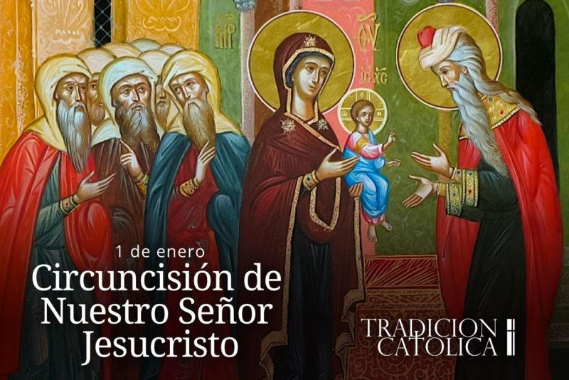 1 de enero: Circuncisión de Nuestro Señor Jesucristo