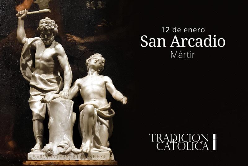 12 de enero: San Arcadio