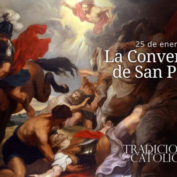 25 de enero: La Conversión de San Pablo