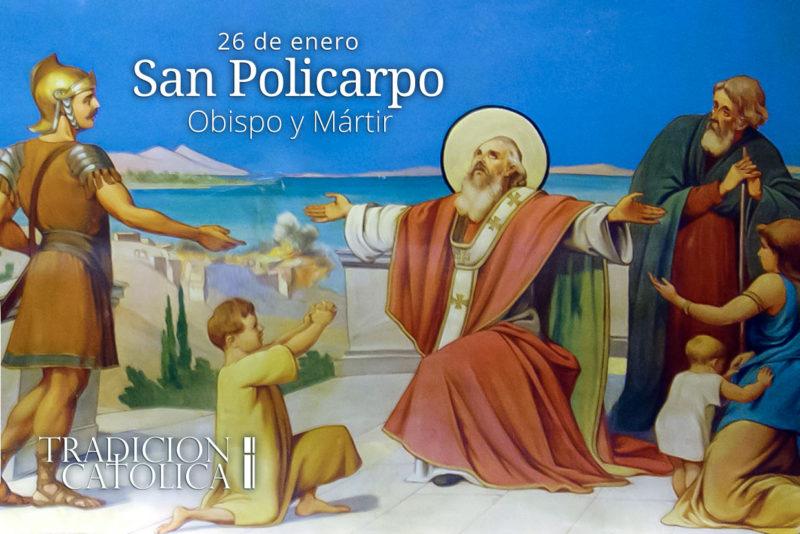26 de enero: San Policarpo