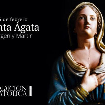 5 de febrero: Santa Ágata o Águeda
