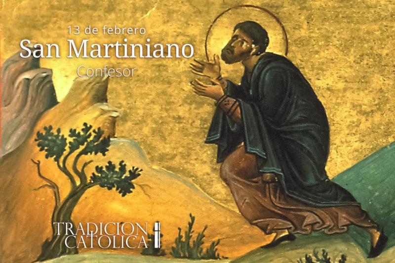 13 de febrero: San Martiniano