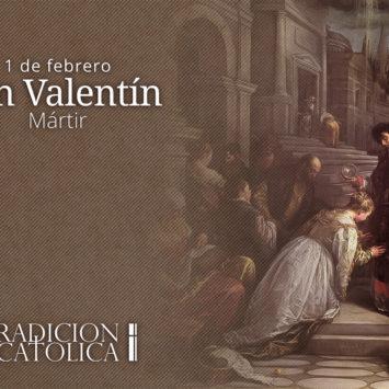 14 de febrero: San Valentín