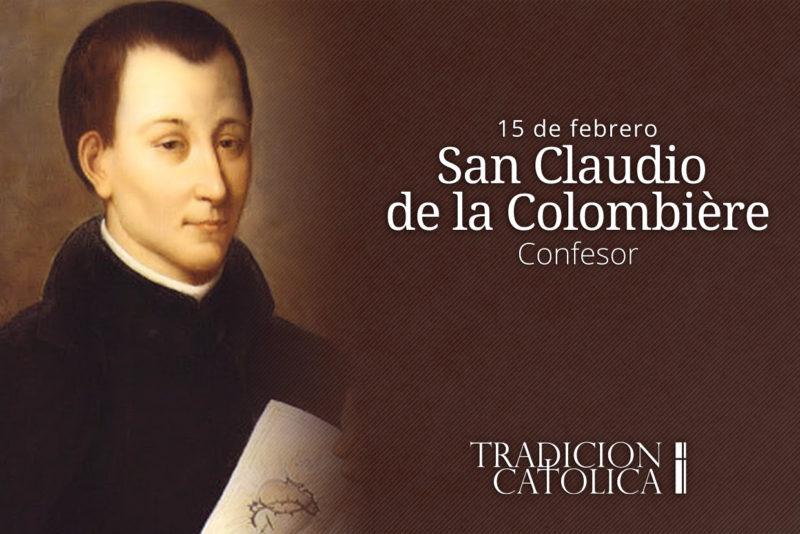 15 de febrero: San Claudio de la Colombière