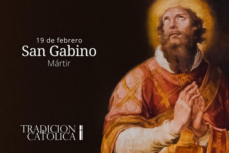 19 de febrero: San Gabino