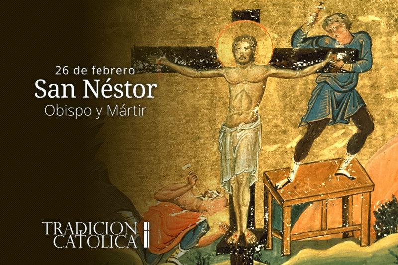 26 de febrero: San Néstor
