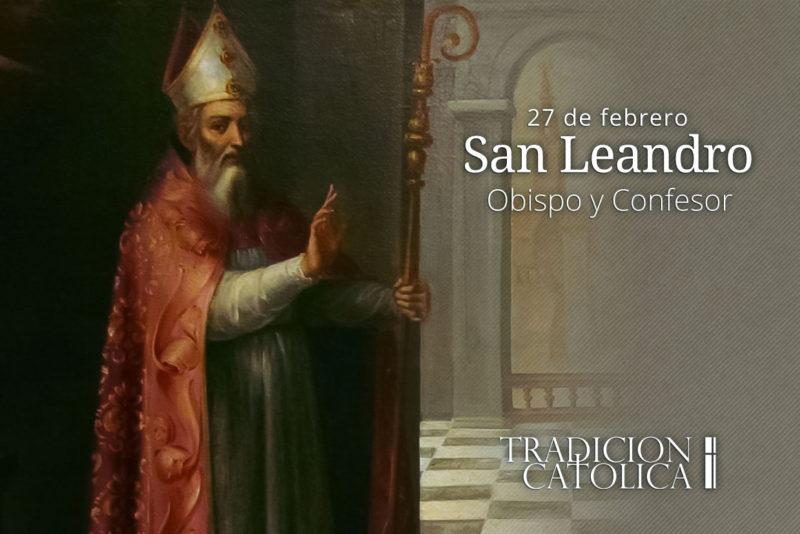 27 de febrero: San Leandro