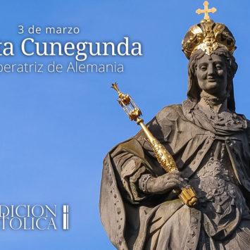 3 de marzo: Santa Cunegunda, Emperatriz de Alemania