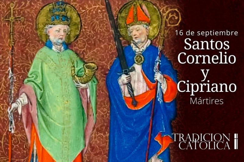 16 de septiembre – Santos Cornelio y Cipriano