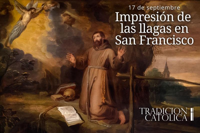 17 de septiembre: Impresión de las Sagradas Llagas de San Francisco