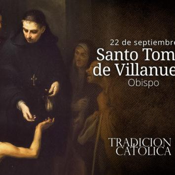 22 de septiembre: Santo Tomás de Villanueva