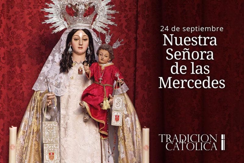 24 de septiembre: Nuestra Señora de las Mercedes